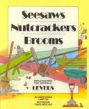 Seesaws, Nutcrackers, Brooms