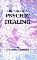 Download The Science of Psychic Healing