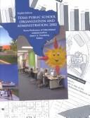 Texas Public School Organization and Administration