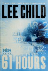 61 hours by Child, Lee