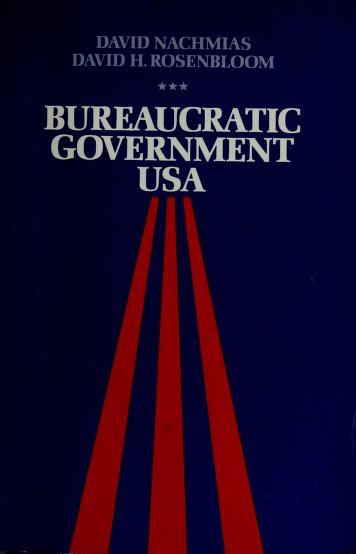 Cover of: Bureaucratic government USA   David Nachmias