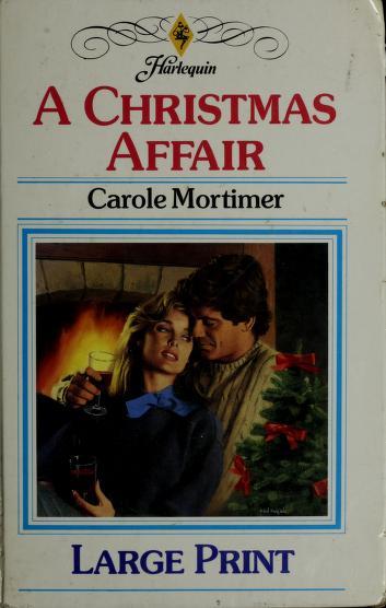 A Christmas Affair by Carole Mortimer
