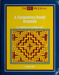 Cover of: A Competency-Based Grammar (The ETC Program 2) | Elaine Kirn