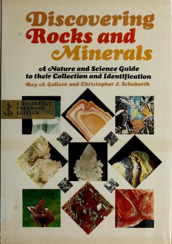 Discovering rocks and minerals by Roy A. Gallant