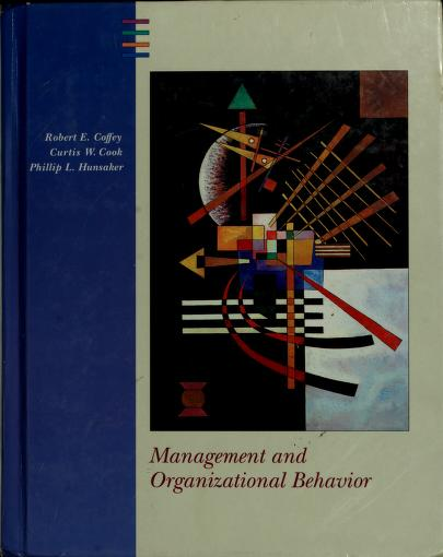 Management and organizational behavior by Robert E. Coffey