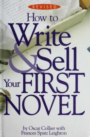 Cover of: How to Write & Sell Your First Novel |
