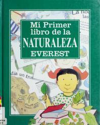 Cover of: Mi primer libro de la naturaleza by Mick Manning, School Nature, Brita Granstrom
