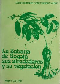 Cover of: La Sabana de Bogotá, sus alrededores y su vegetación | Ernesto Guhl