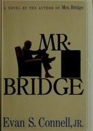 Cover of: Mr. Bridge | Evan S. Connell