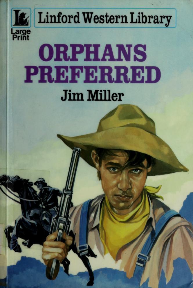 Orphans Preferred by Jim Miller