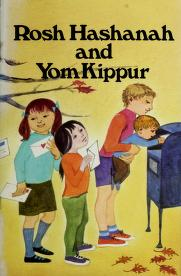 Cover of: Rosh Hashanah and Yom Kippur | Miriam Schlein
