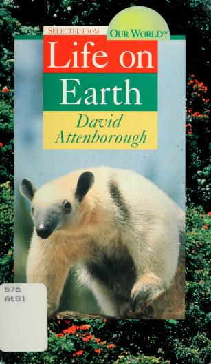 Cover of: Selected from Life on earth | David Attenborough