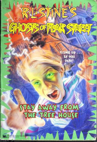 Cover of: Stay away from the tree house | R. L. Stine