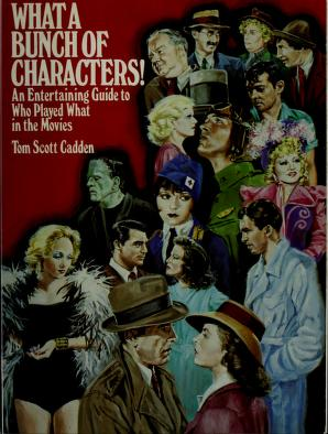Cover of: What a bunch of characters! | Tom Scott Cadden