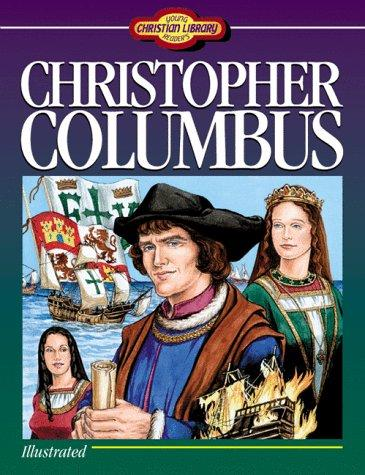 Christopher Columbus (Young Reader's Christian Library) by Sam Wellman