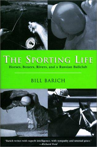 Sporting Life, The by Bill Barich
