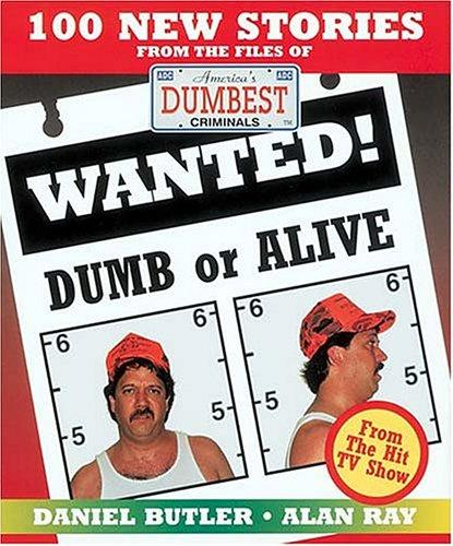 Wanted! dumb or alive by Daniel R. Butler