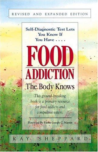 Food addiction by Kay Sheppard