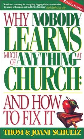 Why nobody learns much of anything at church