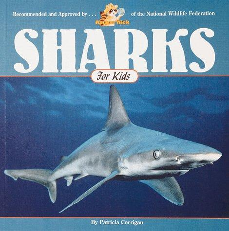 Sharks for kids by Patricia Corrigan