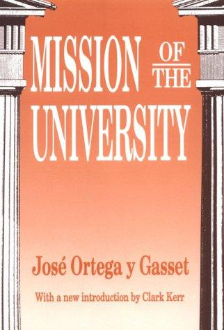 Mission of the university by José Ortega y Gasset