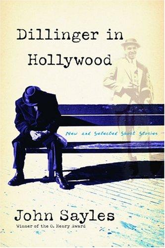 Dillinger in Hollywood by Sayles, John