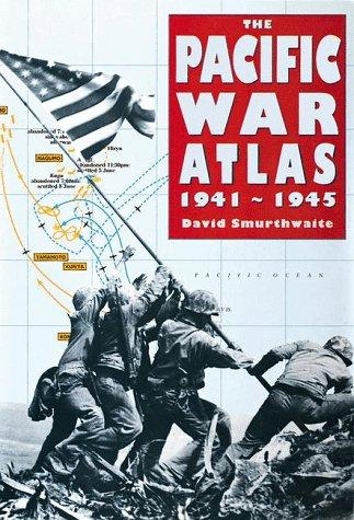 The Pacific War Atlas 1941-1945