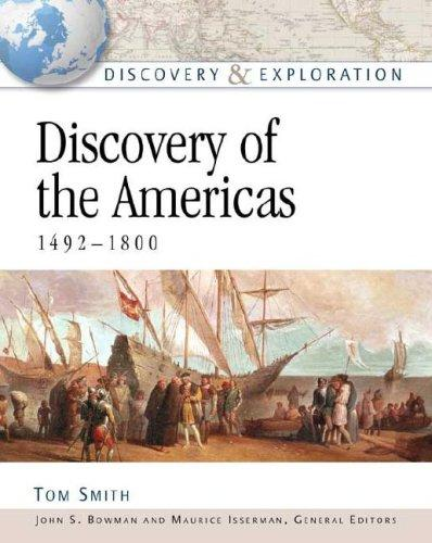 Discovery of the Americas, 1492-1800 by Smith, Tom