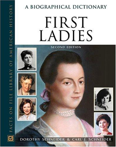 First ladies by Dorothy Schneider