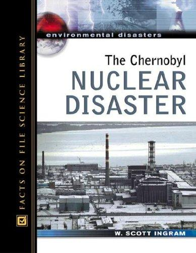 The Chernobyl nuclear disaster by Scott Ingram