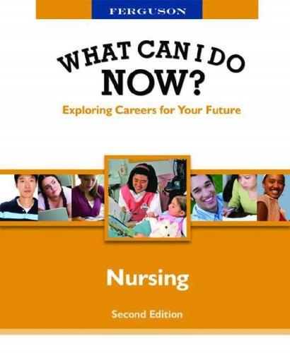 Nursing (What Can I Do Now) by JG Ferguson Publishing Company