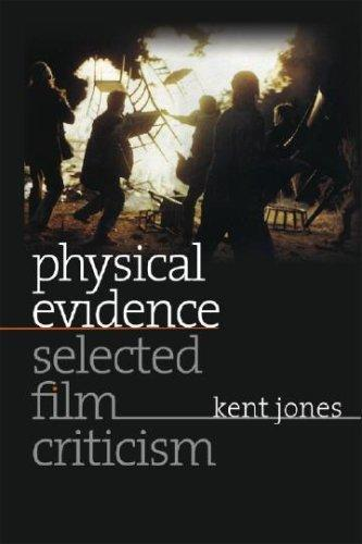 Physical evidence by Kent Jones