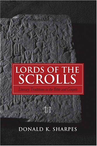 Lords of the Scrolls by Donald K. Sharpes