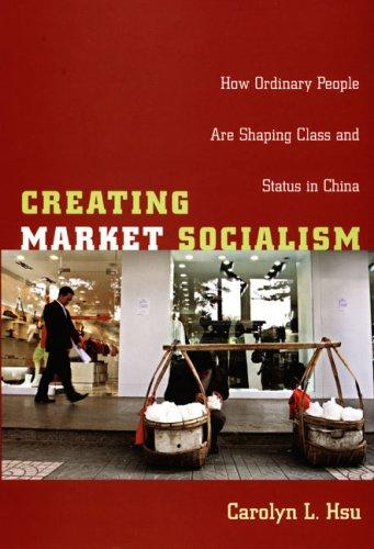 Creating market socialism by Carolyn L. Hsu
