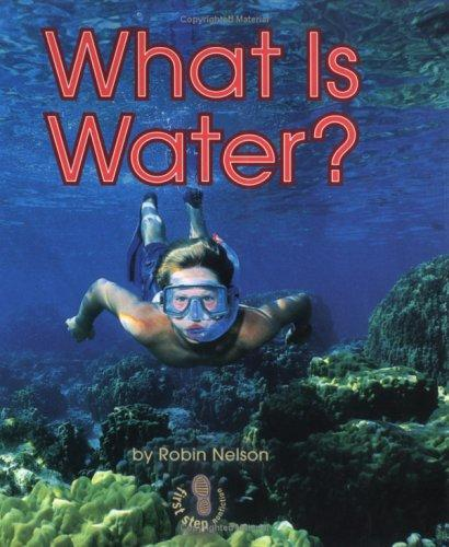 What Is Water? by Robin Nelson