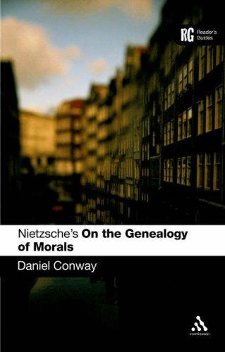 Nietzsche's 'on the Genealogy of Morals' by Daniel Conway