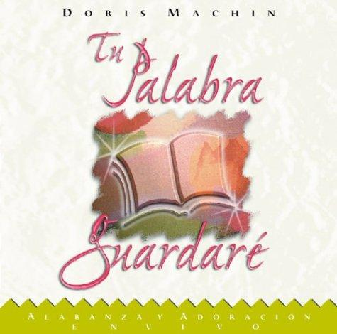 Tu Palabra Guardaré CS by Doris Machin