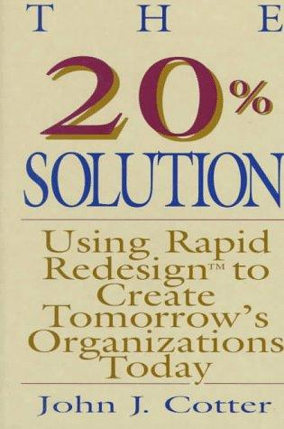 The 20% solution by John J. Cotter