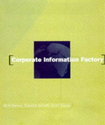 Corporate information factory by William H. Inmon