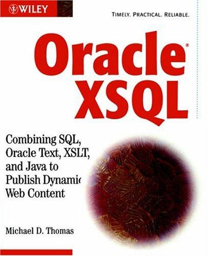 Oracle XSQL by Michael D. Thomas