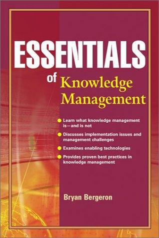 Essentials of knowledge management by