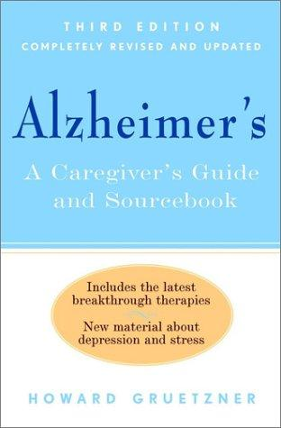 Alzheimer's by Howard Gruetzner