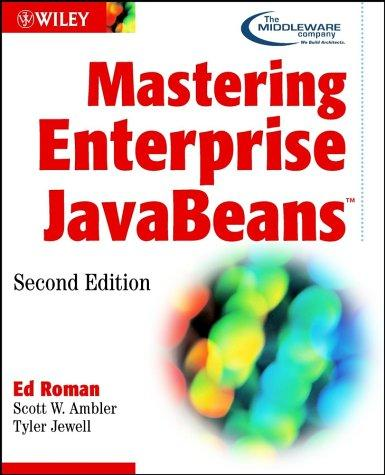 Mastering Enterprise Javabeans by Ed Roman