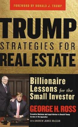 Trump Strategies for Real Estate by George Ross