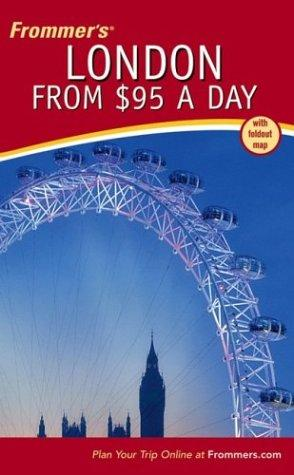 Frommer's  London from $95 a Day by Donald Olson