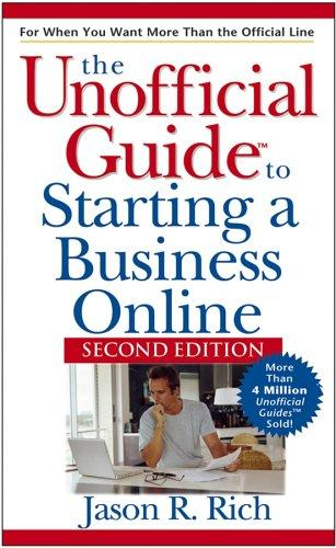 Unofficial Guide to Starting a Business Online (Unofficial Guides) by Jason R. Rich