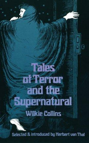 Tales of terror and the supernatural by Wilkie Collins