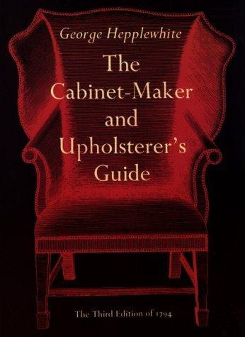 The cabinet-maker & upholsterer's guide