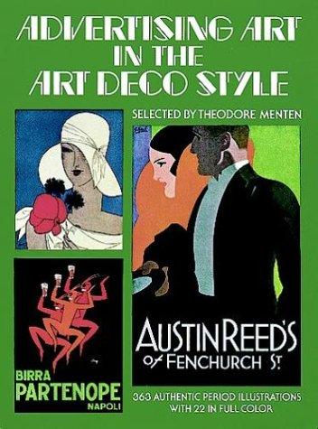 Advertising art in the Art Deco style by selected by Theodore Menten.