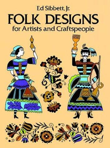 Peasant designs for artists and craftsmen by Ed Sibbett